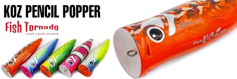Koz Pencil Popper Fish Tornado